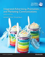 Integrated Advertising, Promotion, and Marketing Communications, Global Edition (Paperback)