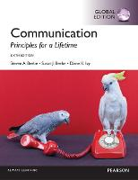 Communication: Principles for a Lifetime, Global Edition (Paperback)