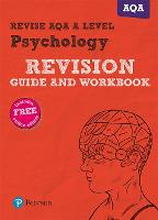 Revise AQA A Level Psychology Revision Guide and Workbook