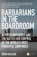 Barbarians in the Boardroom
