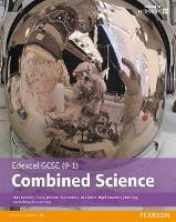 Edexcel GCSE (9-1) Combined Science Student Book - Edexcel (9-1) GCSE Science 2016 (Paperback)