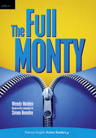 Level 4: The Full Monty Book and Multi-ROM with MP3 Pack - Pearson English Active Readers