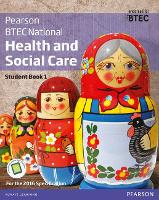BTEC National Health and Social Care Student Book 1