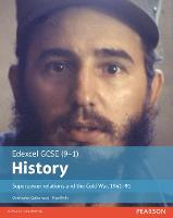 Edexcel GCSE (9-1) History Superpower relations and the Cold War, 1941-91 Student Book - EDEXCEL GCSE HISTORY (9-1) (Paperback)