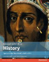 Edexcel GCSE (9-1) History Spain and the 'New World', c1490-1555 Student Book - EDEXCEL GCSE HISTORY (9-1) (Paperback)