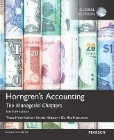 Horngren's Accounting: The Managerial Chapters, The Managerial Chapters and The Financial Chapters with MyAccountingLab, Global Edition