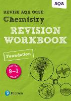 Pearson REVISE AQA GCSE (9-1) Chemistry Foundation Revision Workbook: for home learning, 2021 assessments and 2022 exams - Revise AQA GCSE Science 16 (Paperback)