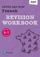 Pearson REVISE AQA GCSE French Revision Workbook: for the 9-1 exams for home learning, 2021 assessments and 2022 exams - Revise AQA GCSE MFL 16 (Paperback)