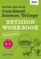 Pearson REVISE AQA GCSE (9-1) Combined Science Trilogy Foundation Revision Workbook: for home learning, 2021 assessments and 2022 exams - Revise AQA GCSE Science 16 (Paperback)