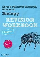 Revise Edexcel GCSE (9-1) Biology Higher Revision Workbook