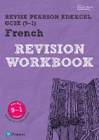 Pearson REVISE Edexcel GCSE (9-1) French Revision Workbook for home learning, 2021 assessments and 2022 exams: for the 2016 qualifications - Revise Edexcel GCSE Modern Languages 16 (Paperback)