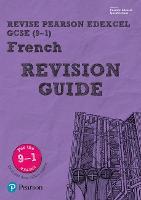 Revise Edexcel GCSE (9-1) French Revision Guide
