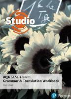 Studio AQA GCSE French Grammar and Translation Workbook - Studio AQA GCSE French (Paperback)