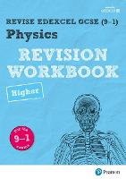 Revise Edexcel GCSE (9-1) Physics Higher Revision Workbook