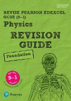 Pearson REVISE Edexcel GCSE (9-1) Physics Foundation Revision Guide: (with free online Revision Guide) for home learning, 2021 assessments and 2022 exams - Revise Edexcel GCSE Science 16