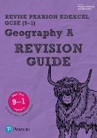 Revise Edexcel GCSE (9-1) Geography A Revision Guide