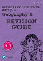 Revise Edexcel GCSE (9-1) Geography B Revision Guide