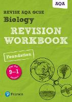 Revise AQA GCSE Biology Foundation Revision Workbook: for the 9-1 exams - Revise AQA GCSE Science 16 (Paperback)