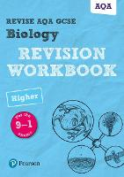 Revise AQA GCSE Biology Higher Revision Workbook: for the 9-1 exams - Revise AQA GCSE Science 16 (Paperback)