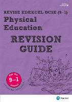 Revise Edexcel GCSE (9-1) Physical Education Revision Guide
