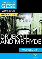 York Notes for GCSE (9-1): Dr Jekyll and Mr Hyde WORKBOOK - The ideal way to catch up, test your knowledge and feel ready for 2021 assessments and 2022 exams - York Notes (Paperback)