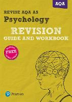 REVISE AQA AS level Psychology Revision Guide and Workbook