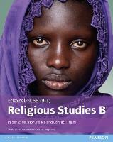 Edexcel GCSE (9-1) Religious Studies B Paper 2: Religion, Peace and Conflict - Islam Student Book - Edexcel GCSE (9-1) Religious Studies Spec B (Paperback)