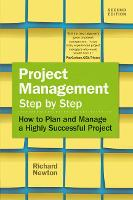 Project Management Step by Step: How to Plan and Manage a Highly Successful Project (Paperback)
