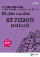 Revise Edexcel Functional Skills Mathematics Level 2 Revision Guide