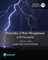 Principles of Risk Management and Insurance, Global Edition (Paperback)