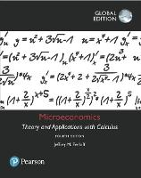 Microeconomics: Theory and Applications with Calculus, Global Edition (Paperback)
