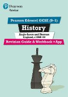 Revise Edexcel GCSE (9-1) History Anglo-Saxon and Norman England Revision Guide and Workbook
