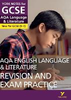 AQA English Language and Literature Revision and Exam Practice: York Notes for GCSE (9-1) - York Notes (Paperback)