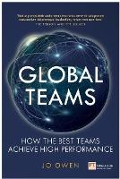 Global Teams: How the best teams achieve high performance (Paperback)