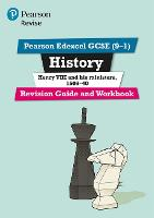 Revise Edexcel GCSE (9-1) History Henry VIII Revision Guide and Workbook