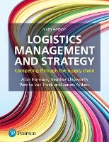 Logistics Management and Strategy: Competing through the Supply Chain (Paperback)