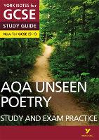 York Notes for GCSE (9-1): Unseen Poetry STUDY GUIDE - Everything you need to catch up, study and prepare for 2021 assessments and 2022 exams - York Notes (Paperback)