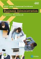 BTEC Level 2 Technical Certificate Business Administration Learner Handbook with ActiveBook - BTEC L2 Technicals Business
