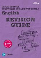 Revise Edexcel Functional Skills English Entry Level 3 Revision Guide: includes online edition - Revise Functional Skills