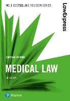 Law Express: Medical Law, 6th edition