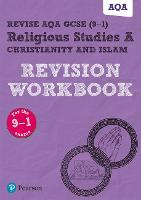 Pearson REVISE AQA GCSE (9-1) Religious Studies Christianity & Islam Revision Workbook: for home learning, 2021 assessments and 2022 exams - REVISE AQA GCSE RS 2016 (Paperback)