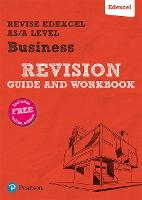 Revise Edexcel AS/A level Business Revision Guide & Workbook