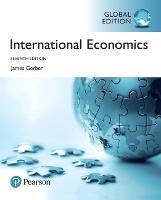 International Economics plus Pearson MyLab Economics with Pearson eText, Global Edition