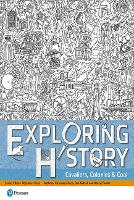 Exploring History Student Book 2: Cavaliers, Colonies and Coal - Exploring History (Paperback)