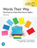 Words Their Way: Word Sorts for Within Word Pattern Spellers, Global Edition