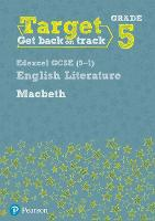 Target Grade 5 Macbeth Edexcel GCSE (9-1) Eng Lit Workbook - Intervention English (Paperback)