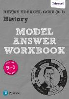 Revise Edexcel GCSE (9-1) History Model Answer Workbook