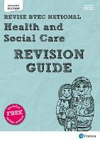 BTEC National Health and Social Care Revision Guide