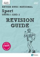 Pearson REVISE BTEC National Sport Units 1 & 2 Revision Guide: (with free online Revision Guide) for home learning, 2021 assessments and 2022 exams - REVISE BTEC Nationals in Sport