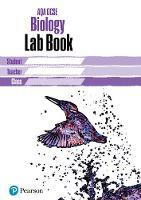 AQA GCSE Biology Lab Book: AQA GCSE Biology Lab Book - AQA GCSE SCIENCE (Paperback)